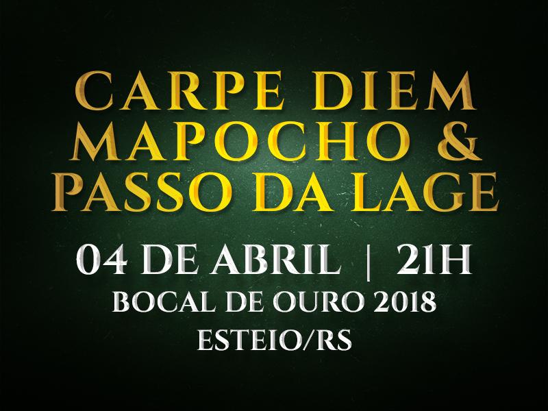 Carpe Diem, Mapocho & Passo da Lage