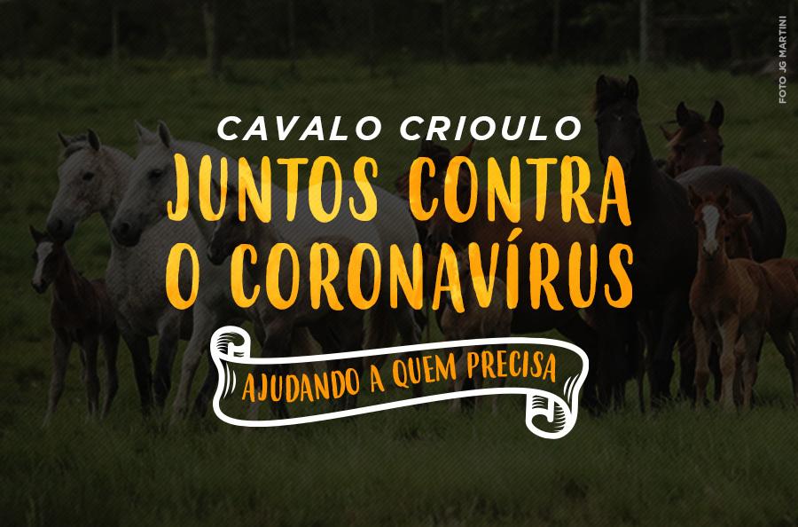Campanha Cavalo Crioulo, Juntos Contra o Coronavírus: faça aqui a sua doação